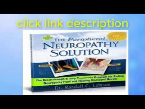 Neuropathy Solution Program by Dr. Randall C. Labrum
